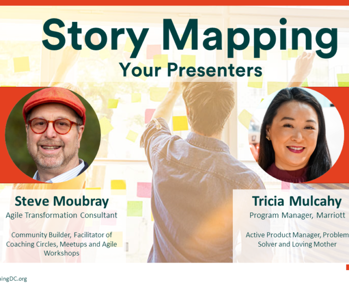 Story Mapping Workshop with Steve Moubray and Tricia Mulcahy